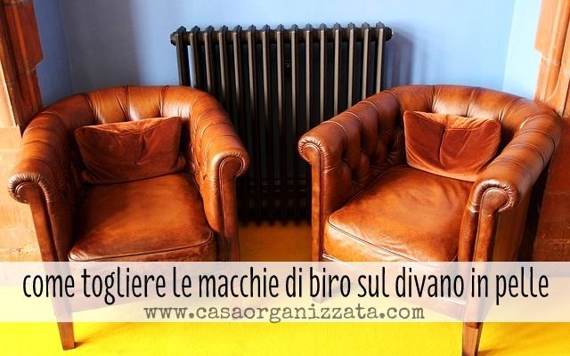 Macchie di biro sul divano in pelle casa organizzata - Scopare sul divano ...