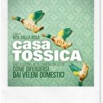 [libri] Casa Tossica