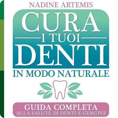 Cura i tuoi denti in modo naturale: guida completa alla salute di denti e gengive