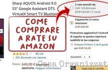 Come pagare a rate su Amazon: test in Italia, occhio alle condizioni