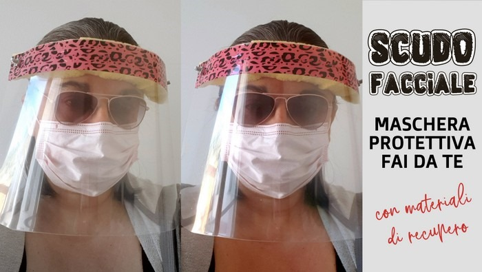 scudo facciale maschera protettiva fai da te con materiali di recupero