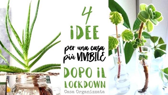 4 idee per rendere la casa più vivibile dopo il lockdown