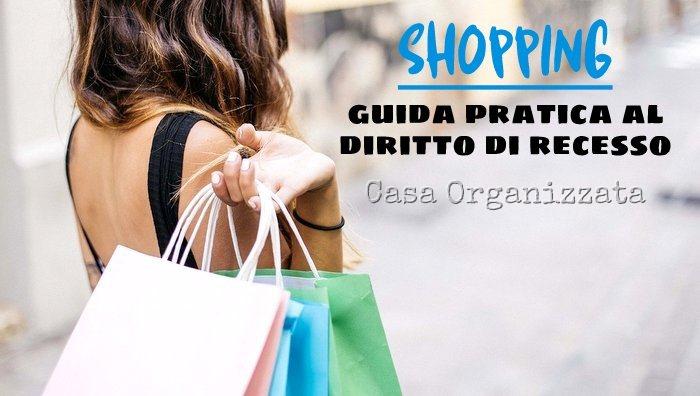 Shopping guida pratica al diritto di recesso