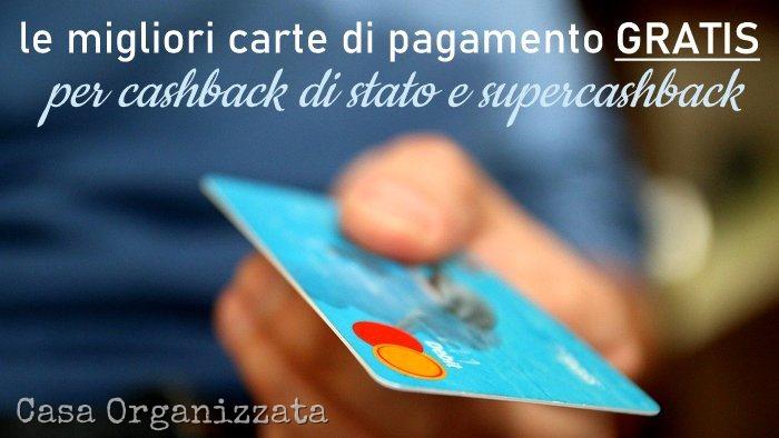 Le migliori carte di credito gratis per cashback di stato e supercashback