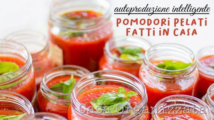 ricetta facile per pomodori pelati fatti in casa